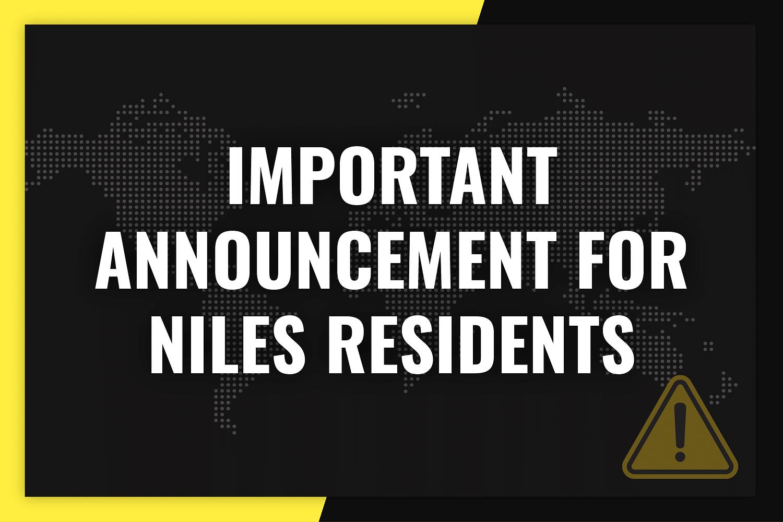 ImportantAnnouncementNilesResidents 01