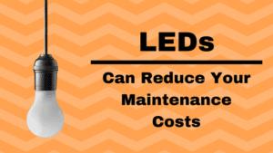 LEDs And Maintenance
