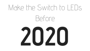 switch to leds by 2020