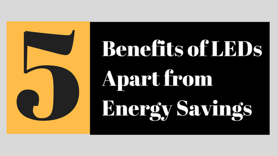 5 LED Lighting Benefits
