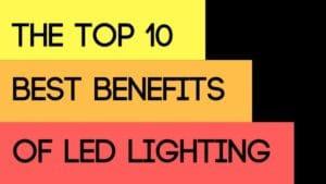 benefits of led lighting
